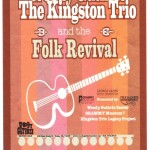 Kingston Trio to Perform 'A Tribute to Woody Guthrie'