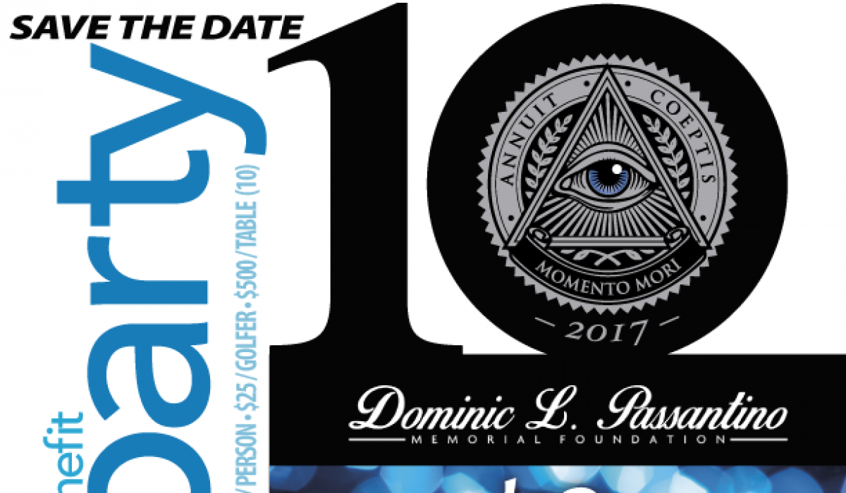 Dominic L. Passantino Memorial Foundation—The Dom Party 2017