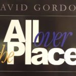 "David Gordon ""All Over the Place"" Exhibit Opening"