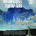 "The Making of ""The High Cost of Cheap Gas"""