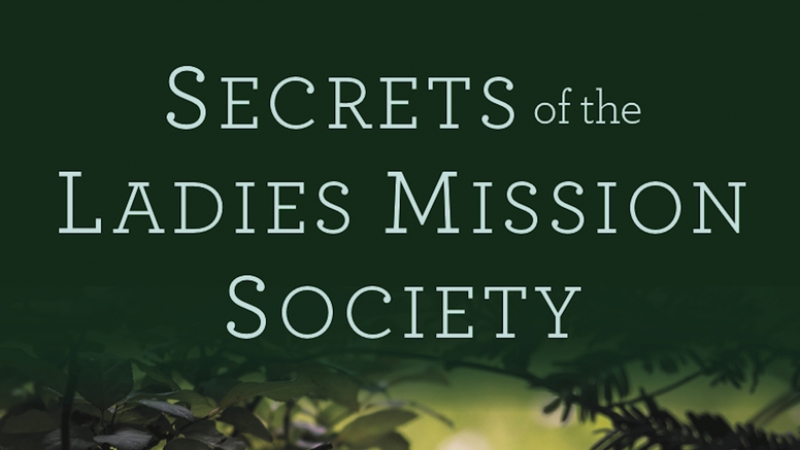 Secrets of the Ladies Mission Society